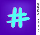 hashtag sign isolated. number... | Shutterstock .eps vector #1045304281