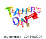 teacher's day congratulation... | Shutterstock .eps vector #1045460704