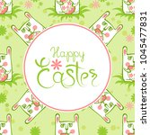 easter eggs and bunny pattern... | Shutterstock .eps vector #1045477831