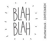 blah blah hand drawn... | Shutterstock .eps vector #1045526824