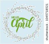 hello april lettering. elements ... | Shutterstock .eps vector #1045718521