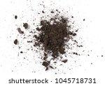 pile of soil  dirt isolated on...   Shutterstock . vector #1045718731