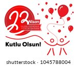 happy april 23 national...   Shutterstock .eps vector #1045788004