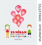 23 april  children s day.... | Shutterstock .eps vector #1046115721
