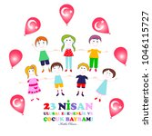 23 april  children s day.... | Shutterstock .eps vector #1046115727