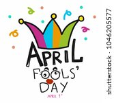 april fools' day word and crown ... | Shutterstock .eps vector #1046205577