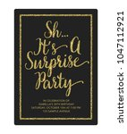 sh it's surprise birthday party ... | Shutterstock .eps vector #1047112921