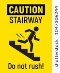 caution stairway. do not run.... | Shutterstock .eps vector #1047306244