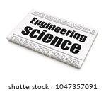 science concept  newspaper... | Shutterstock . vector #1047357091