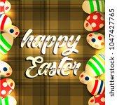 vector card with eggs. happy... | Shutterstock .eps vector #1047427765