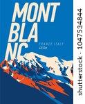 montblanc in alps  france ...   Shutterstock .eps vector #1047534844
