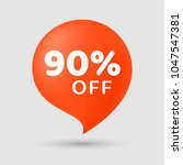 sale special offer 90  off... | Shutterstock .eps vector #1047547381