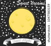 good night.moon and stars...   Shutterstock .eps vector #1047583159