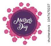 mothers day design   Shutterstock .eps vector #1047670237
