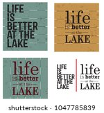 life is better at the lake... | Shutterstock .eps vector #1047785839