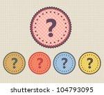 vector vintage sticker question ... | Shutterstock .eps vector #104793095