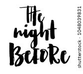 the night before rehearsal... | Shutterstock .eps vector #1048039831