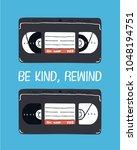 Be Kind  Rewind. Nostalgic...