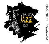 international jazz day   Shutterstock .eps vector #1048209481