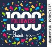 1000 followers   thank you... | Shutterstock .eps vector #1048476787