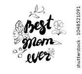best mother hand drawn... | Shutterstock .eps vector #1048521091
