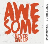 cool awesome slogans typography ... | Shutterstock .eps vector #1048616837