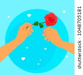 hands holding a rose flower....   Shutterstock .eps vector #1048705181