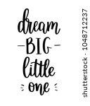 Dream Big Vector Little One...