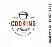 vintage cooking classes logo.... | Shutterstock .eps vector #1048745861