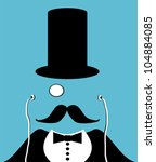 man with top hat, monocle and earphones