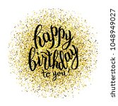hand sketched happy birthday to ... | Shutterstock .eps vector #1048949027