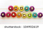 happy birthday cupcakes | Shutterstock . vector #104902619