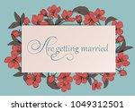 floral wedding invitation card...   Shutterstock .eps vector #1049312501