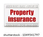 insurance concept  newspaper... | Shutterstock . vector #1049541797