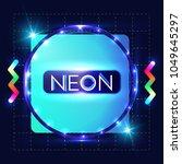 neon shining banner. label... | Shutterstock .eps vector #1049645297