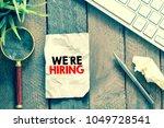 we re hiring concept | Shutterstock . vector #1049728541