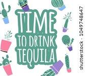 tequila quote  vector... | Shutterstock .eps vector #1049748647