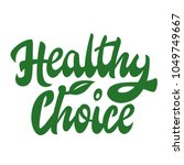 """hand lettering """"healthy choice"""" ... 