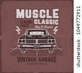 vintage hand drawn muscle car t ... | Shutterstock .eps vector #1049772911