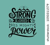 hand lettering be strong in the ... | Shutterstock .eps vector #1050311579