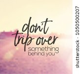quote   don't trip over... | Shutterstock . vector #1050500207