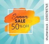 summer sale vector banner... | Shutterstock .eps vector #1050785765