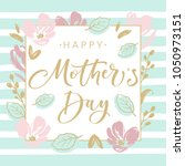 mother's day greeting card with ... | Shutterstock .eps vector #1050973151