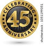celebrating 45th anniversary... | Shutterstock .eps vector #1051199351