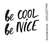 inspirational quote be cool be... | Shutterstock .eps vector #1051357799