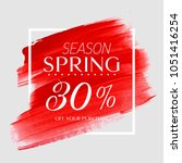 spring sale 30  off sign over... | Shutterstock .eps vector #1051416254