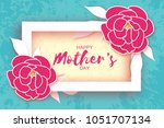 happy mother's day. pink floral ... | Shutterstock . vector #1051707134