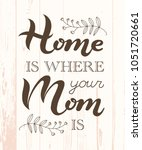 hand drawn home is where your... | Shutterstock .eps vector #1051720661
