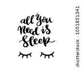 hand drawn lettering phrase ... | Shutterstock .eps vector #1051851341