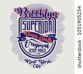 brooklyn superior tee shirt...   Shutterstock .eps vector #1051905254